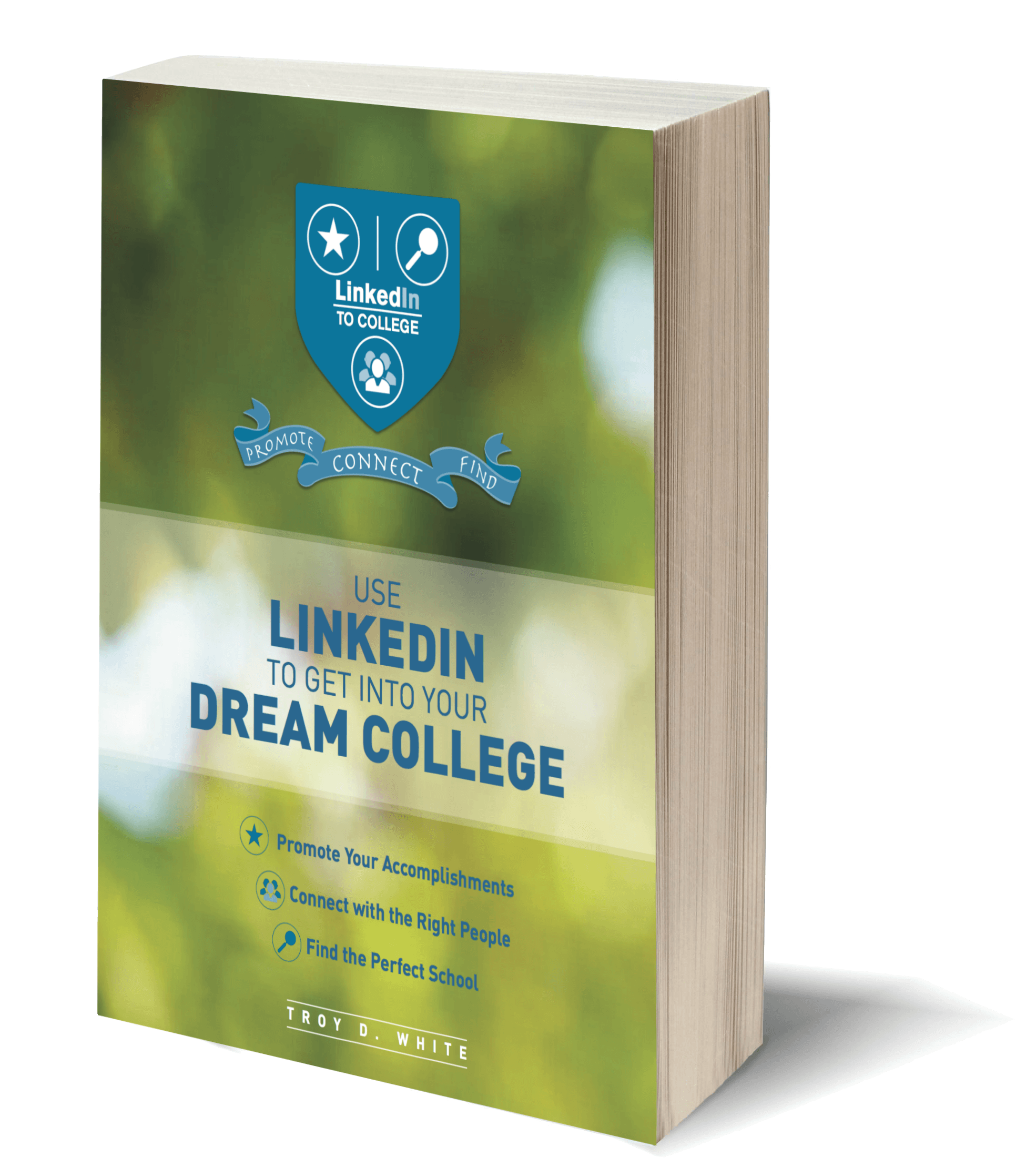 using linkedin in high school tips techniques linkedin to college use linkedin to get into your dream college e book find